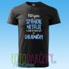 """Pánske tričko """"Milujem spánok, netflix a dlhé prechádzky do chladničky"""""""