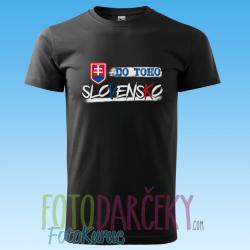 """Pánske tričko """"Do toho SLOVENSKO"""""""