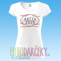 """Dámske tričko """"Kríza 2020"""""""