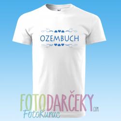 """Pánske tričko """"Ozembuch"""""""