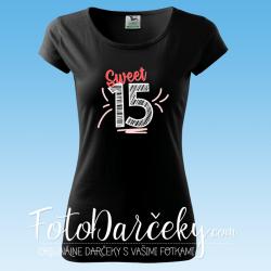 "Dámske tričko ""Sweet 15"""