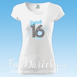 "Dámske tričko ""Sweet 16"""