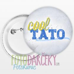 """Odznak 58mm """"Cool tato"""""""