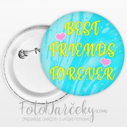 """Odznak 58mm """"Best friends forever"""""""
