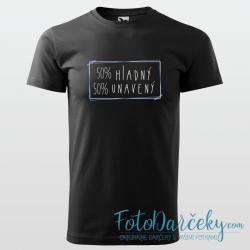 """Pánske tričko """"50% hladný, 50% unavený"""""""