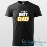 """Pánske tričko """"The Best Dad"""""""