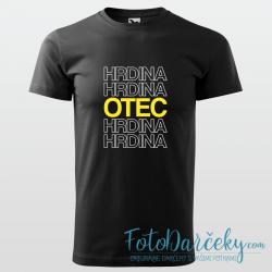 """Pánske tričko """"Otec Hrdina"""""""