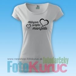 """Dámske tričko """"Milujem svojho manžela"""""""