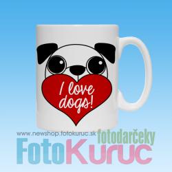 """Hrnček """"I love dogs!"""""""