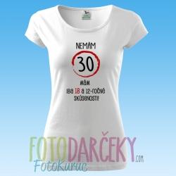 """Dámske tričko """"Nemám xx rokov"""""""